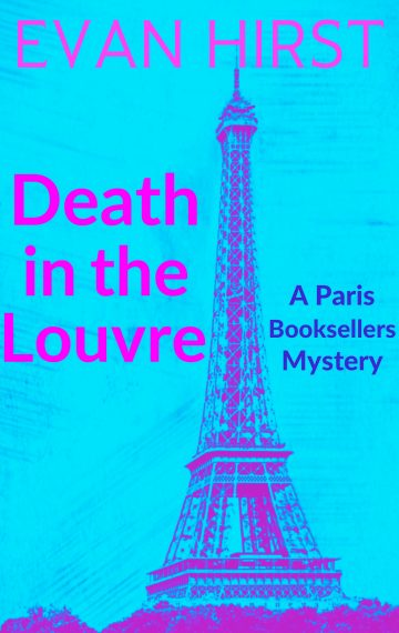 Death in the Louvre: A Paris Booksellers Mystery (Book 2)