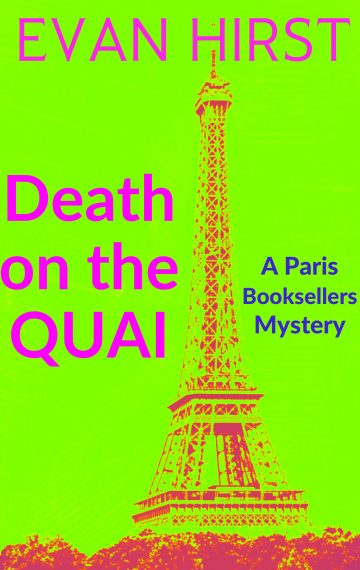 Death on the Quai: A Paris Booksellers Mystery (Book 3)