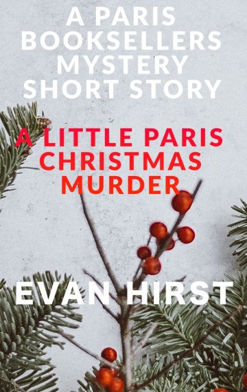 A Little Paris Christmas Murder: A Paris Booksellers Holiday Short Story (Book 5)